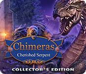 Chimeras: Cherished Serpent Collector's Edition