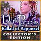 Dark Parables: Ballad of Rapunzel Collector's Edition