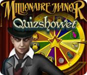 Millionaire Manor: Quizshowet