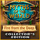 Nye spil Myths of the World: Fire from the Deep Collector's Edition
