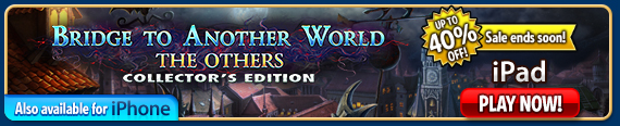 iOS Bridge to Another World: The Others Collector's Edition