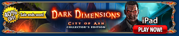 Dark Dimensions: City of Ash (iPad®)