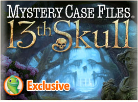 Mystery Case Files ®: 13th Skull ™ Collector's Edition