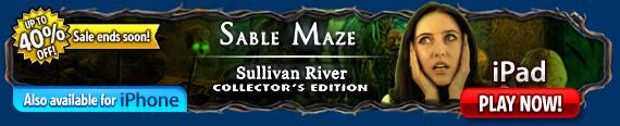 iOS Sable Maze: Sullivan River Collector's Edition