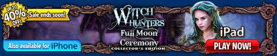iOS Witch Hunters: Full Moon Ceremony Collector's Edition