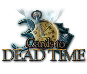 3 Cards to Dead Time Walkthrough