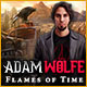 Adam Wolfe: Flames of Time Game