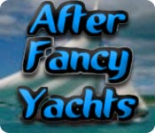Buy PC games online, download : After Fancy Yachts