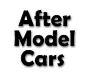 After Model Cars