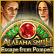 Alabama Smith Escape from Pompeii