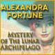 Buy Alexandra Fortune: Mystery of the Lunar Archipelago