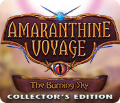 Amaranthine Voyage: The Burning Sky Collector's Edition casual game - Get Amaranthine Voyage: The Burning Sky Collector's Edition casual game Free Download