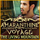 Amaranthine Voyage: The Living Mountain Game