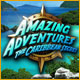Buy Amazing Adventures: The Caribbean Secret