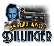Amazing Heists: Dillinger Game Featured Image