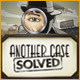 Another Case Solved Game