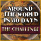 Around the World in Eighty Days: The Challenge Game