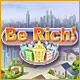 Be Rich - Free game download