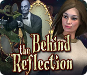 Behind the Reflection feature