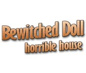 game - Bewitched Doll - Horrible House
