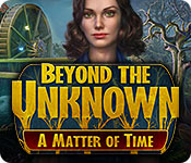 Beyond the Unknown: A Matter of Time Game Featured Image