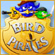 Bird Pirates Game