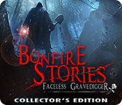 Bonfire Stories: The Faceless Gravedigger Collector's Edition Game Featured Image