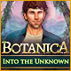 Botanica: Into the Unknown Game
