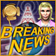 download Breaking News free game