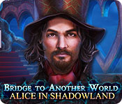 Bridge to Another World: Alice in Shadowland for Mac Game