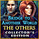 Bridge to Another World: The Others Collector's Edition Game
