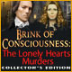 Brink of Consciousness: The Lonely Hearts Murders Collector's Edition Game