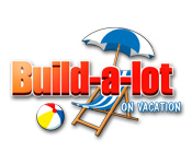 Buy PC games online, download : Build-a-lot: On Vacation