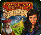 Cassandra's Journey 2: The Fifth Sun of Nostradamus Game Featured Image