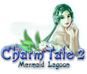 Charm Tale 2: Mermaid Lagoon for Mac Game