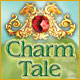 Charm Tale - Free game download