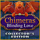 Jeu a telecharger gratuit Chimeras: Blinding Love Collector's Edition