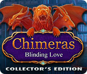 Chimeras: Blinding Love Collector's Edition casual game - Get Chimeras: Blinding Love Collector's Edition casual game Free Download