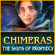 Chimeras: The Signs of Prophecy - Mac