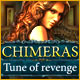Chimeras: Tune Of Revenge Game