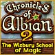 Free online games - game: Chronicles of Albian 2: The Wizbury School of Magic