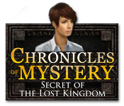 Chronicles of Mystery: Secret of the Lost Kingdom Game Featured Image