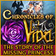 Chronicles of Vida: The Story of the Missing Princess Game