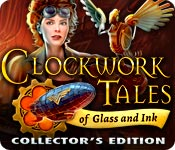 Clockwork Tales: Of Glass and Ink Collector's Edition Game Featured Image