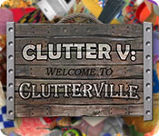 Clutter V: Welcome to Clutterville Game Featured Image