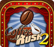 Coffee Rush 2 Game Featured Image