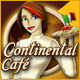 Continental Cafe - Free game download