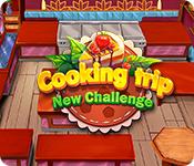 Cooking Trip: New Challenge