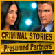 Criminal Stories: Presumed Partners Game