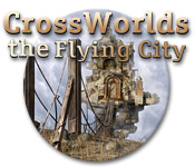 Crossworlds: The Flying City  Crossworlds-the-flying-city_feature